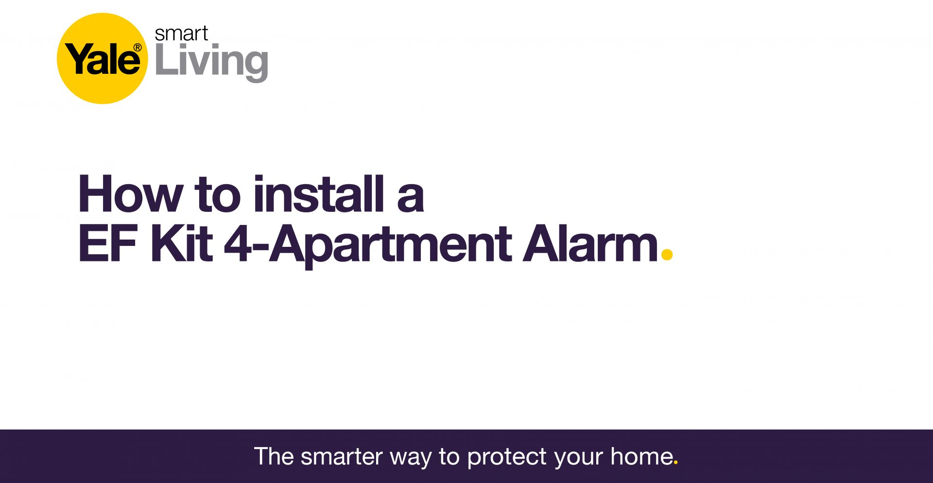 Image linking to video showing how to install an EF Kit 4 Apartment Alarm.