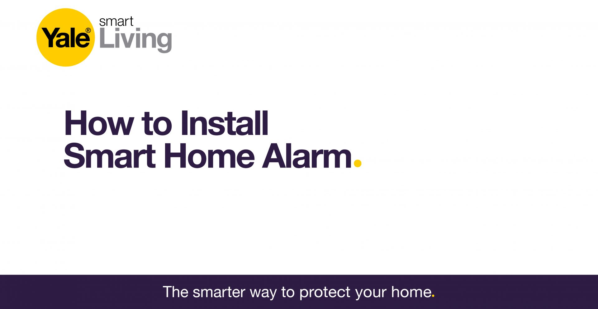 image linking to video showing how to install a smart home alarm.